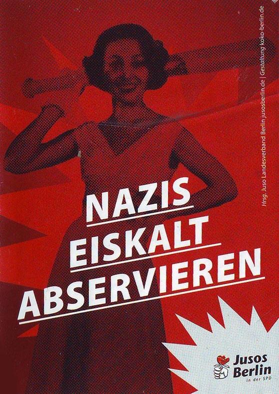 Nazis eiskalt abservieren