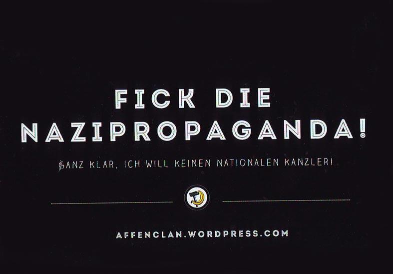 F*ick die Nazipropaganda