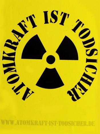 Atomkraft ist todsischer