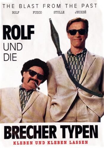 Rolf und die Brecher Typen