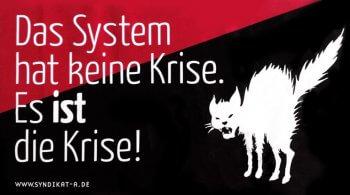 Das System hat keine Krise.